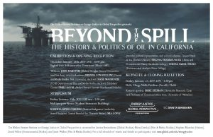 "flyer for Symposium ""BEYOND THE SPILL: THE HISTORY AND POLITICS OF OIL IN CALIFORNIA"""