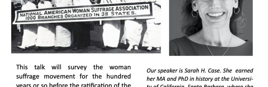 """Flyer for Zoom Talk for """"The Woman Suggrage Movement: 'A Century of Struggle'"""" on 10/1721 at 4PM"""