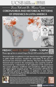 Flyer for Zoom Talk for Coronavirus and Historical Patterns of Epidemics in Latin America on 5/22/20 from 12-1:30PM