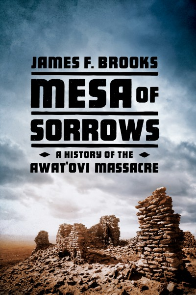 Mesa of Sorrows book cover of book by James F. Brooks