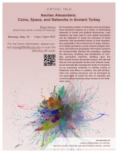 Flyer for virtual talk for Aeolian Alexanders: Coins, Space, and Networks in Ancient Turkey on 5/18/20 from 11AM-12PM