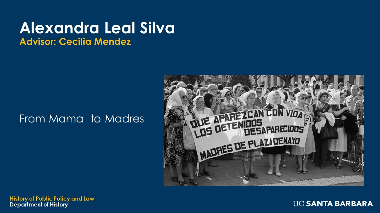 """Slide for Alexandra Leal Silva. """"From Mama to Madres"""""""