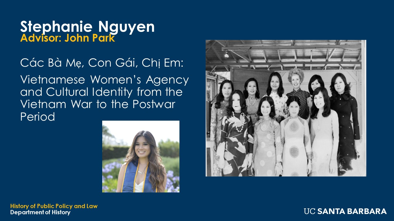 """Slide for Stephanie Nguyen. """"Vietnamese Women's Agency and Cultural Identity from the Vietnam War to the Postwar Period"""""""
