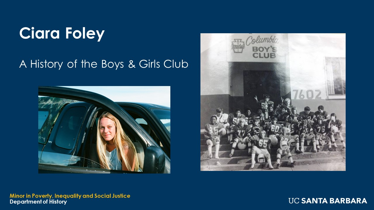 """Slide for Ciara Foley. """"A History of the Boys and Girls Club"""""""