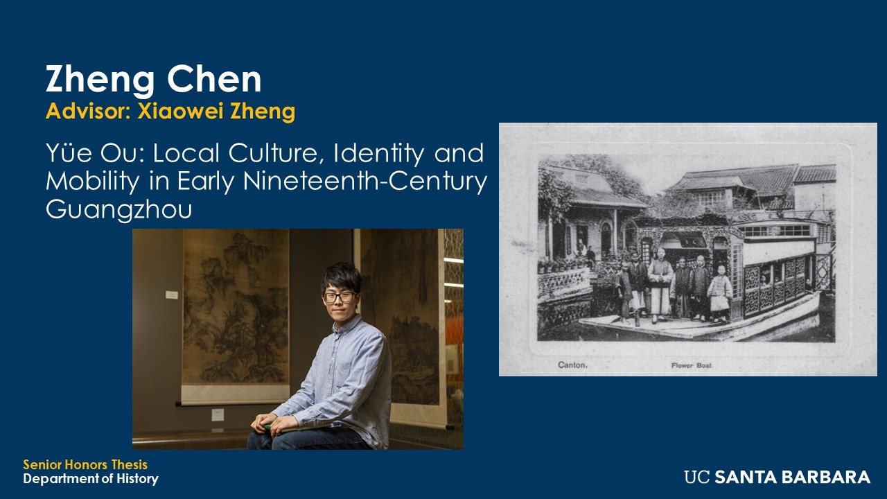 """Slide for Zhen Chen. """"Yüe Ou: Local Culture, Identity and Mobility in Early Nineteenth-Century Guangzhou"""""""
