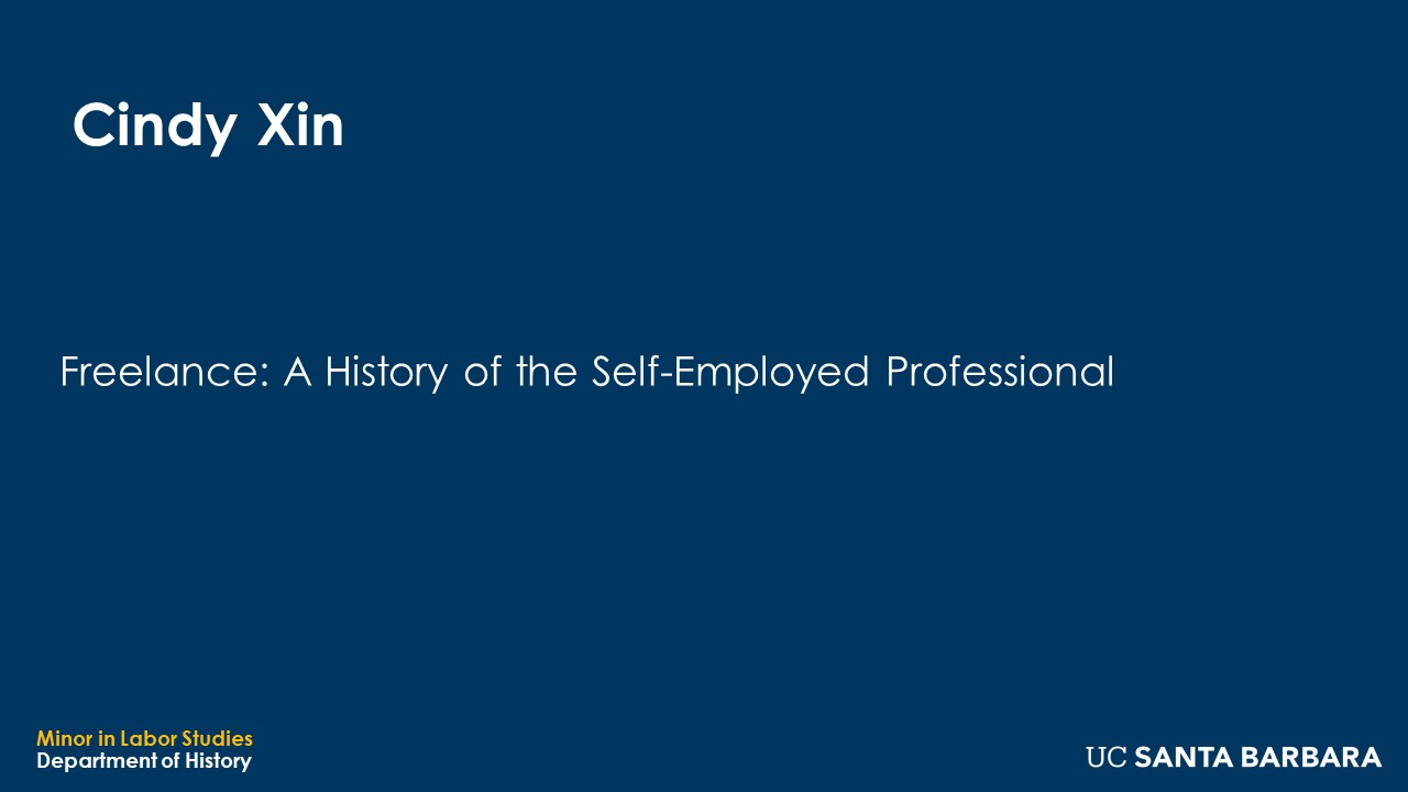 """Banner fro Cindy Xin. """"Freelance: A History of the Self-Employed Professional"""""""