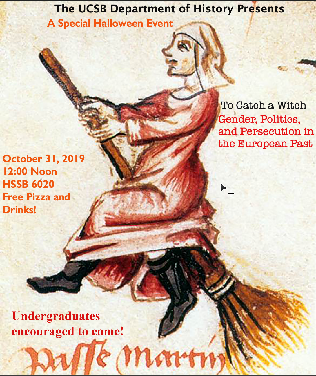 """flyer for Brad Bouley, """"To Catch a Witch: Gender, Politics, and Persecution in the European Past"""""""