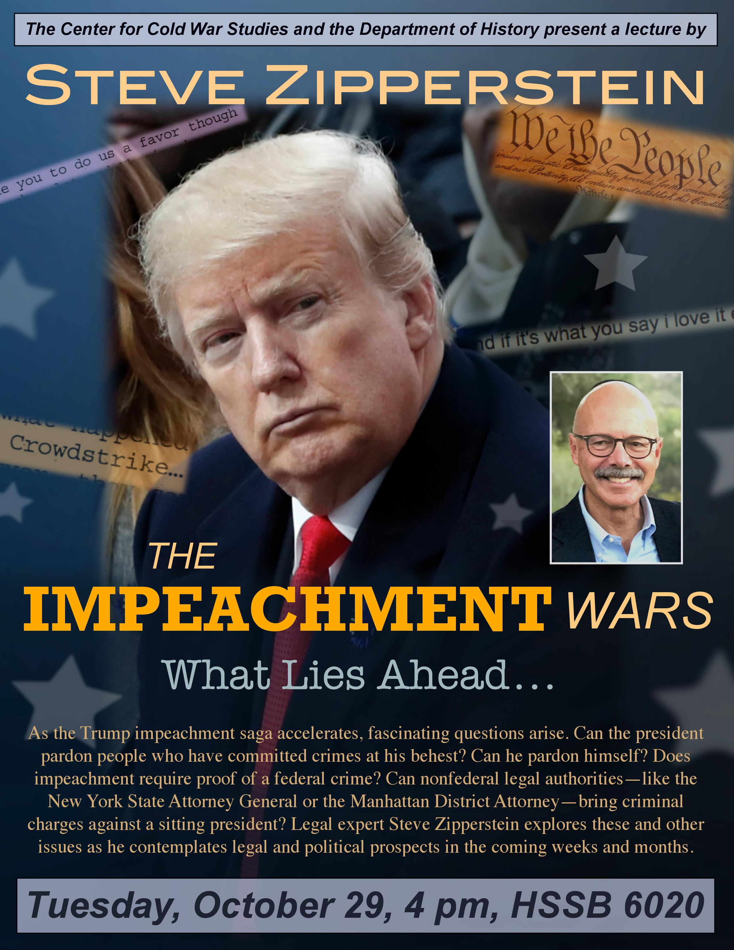 """flyer for Steve Zipperstein, """"The Impeachment Wars: What Lies Ahead"""""""