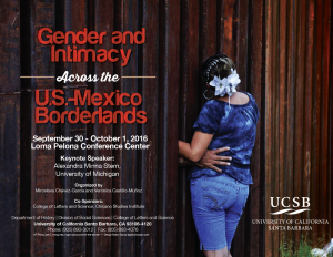 flyer for Gender and Intimacy Across the U.S-Mexico Borderlands